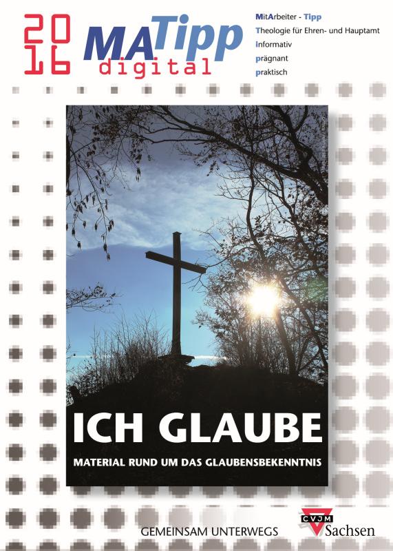 "MA-Tipp 2016 ""Ich glaube"" - Titelbild"